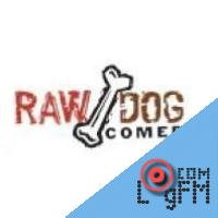 Raw Dog Comedy
