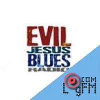Evil Jesus Blues Radio